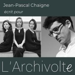 Jean-Pascal Chaigne écrit pour l'Archivolte_header